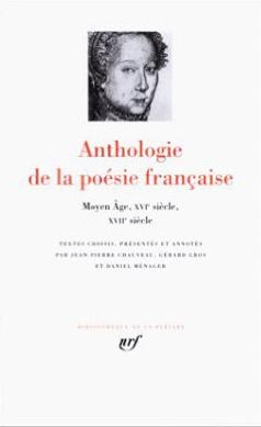 ANTHOLOGIE DE LA POESIE FRANCAISE T1