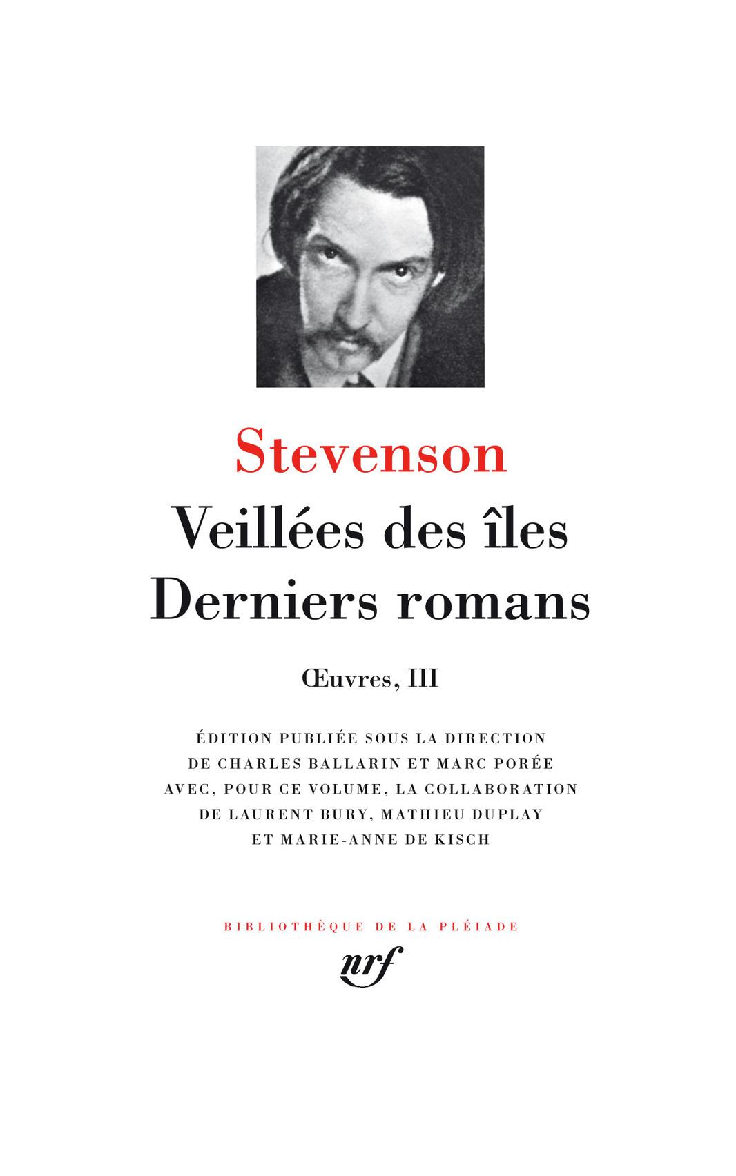 VEILLEES DES ILES, DERNIERS ROMANS