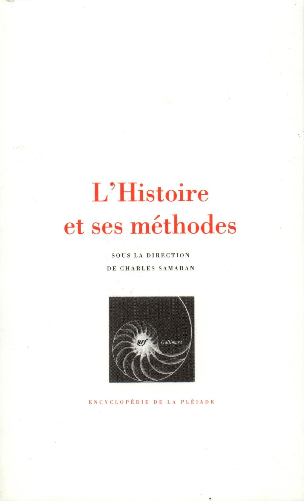 L'HISTOIRE ET SES METHODES