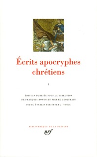 ECRITS APOCRYPHES CHRETIENS T1