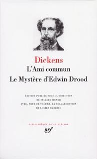 L' AMI COMMUN / LE MYSTERE D'EDWIN DROOD