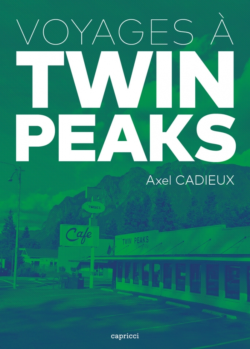 VOYAGES A TWIN PEAKS