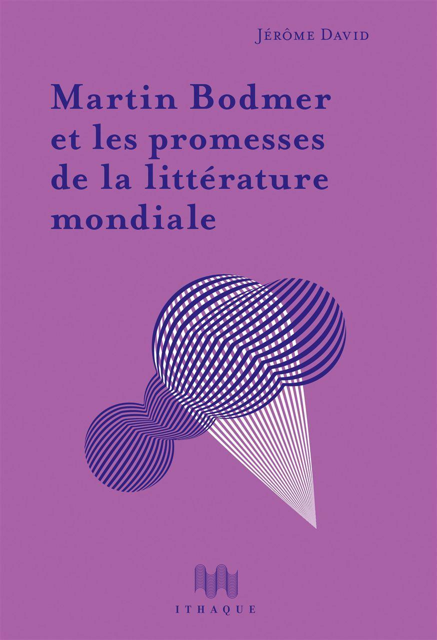 MARTIN BODMER ET LES PROMESSES DE LA LITTERATURE...