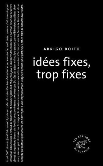 IDEES FIXES, TROP FIXES