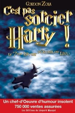 C'ES PAS SORCIER, HARRY