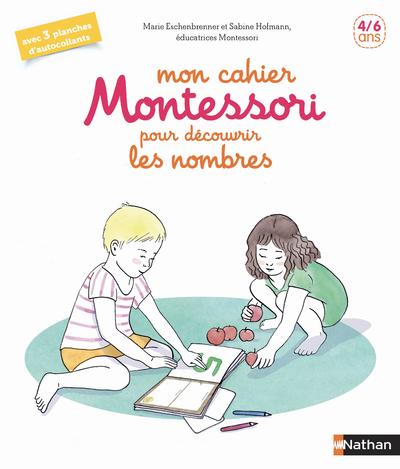 MON CAHIER MONTESSORI POUR DECOUVRIR LES NOMBRES