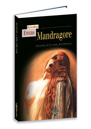 MANDRAGORE - HISTOIRE D'UN ETRE MYSTERIEUX