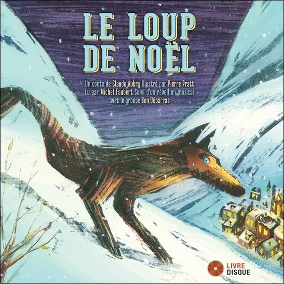 LE LOUP DE NOEL - LIVRE + CD
