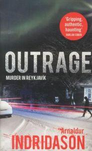 Outrage | Indridason, Arnaldur. Auteur