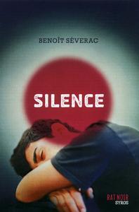 Silence   Séverac, Benoît. Auteur