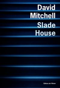 Slade house |