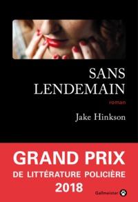 Sans lendemain | Hinkson, Jake. Auteur