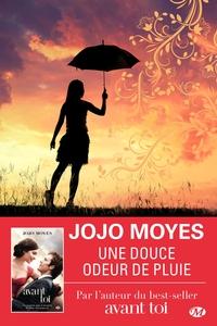 Une douce odeur de pluie | Moyes, Jojo. Auteur