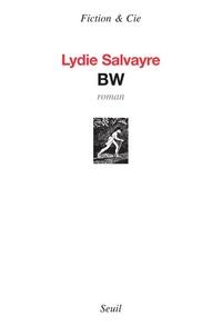 BW / Lydie Salvayre | Salvayre, Lydie