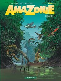 Amazonie, t. 1 | Marchal, Bertrand. Illustrateur