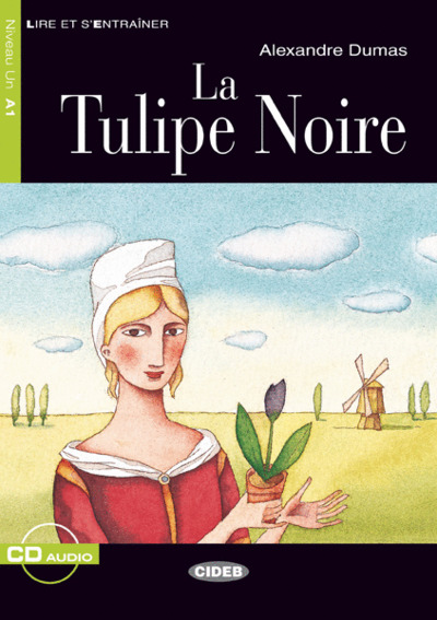 La tulipe noire / Alexandre Dumas |