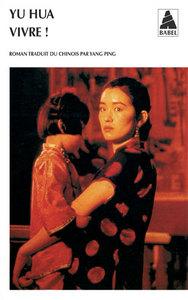 Vivre !   Yu Hua. Auteur