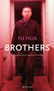 Brothers   Yu Hua. Auteur