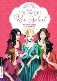 Retrouvailles à Versailles | Desplat-Duc, Anne-Marie