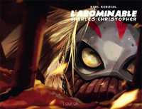 L' abominable Charles Christopher , t.2   Kerschl, Karl. Auteur