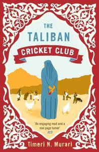 The taliban cricket club   Murari, Timeri N.. Auteur
