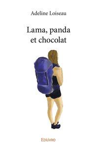 Lama, panda et chocolat | Loiseau, Adeline. Auteur