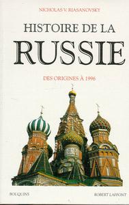 Histoire de la Russie : des origines à 1984   Riasanovsky, Nicholas V.. Auteur