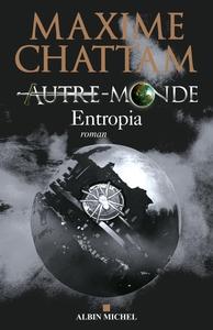 Entropia | Chattam, Maxime (1976-....). Auteur