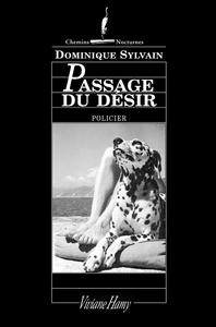Passage du Désir | Sylvain, Dominique (1957-....). Auteur
