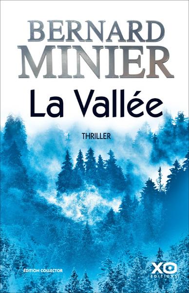 La vallée : thriller / Bernard Minier |