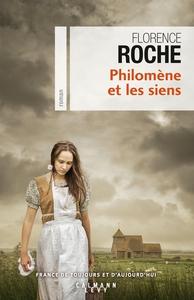 Philomène et les siens   Roche, Florence (1972-....). Auteur