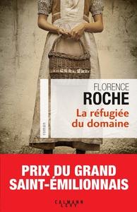 réfugiée du domaine (La)   Roche, Florence (1972-....). Auteur