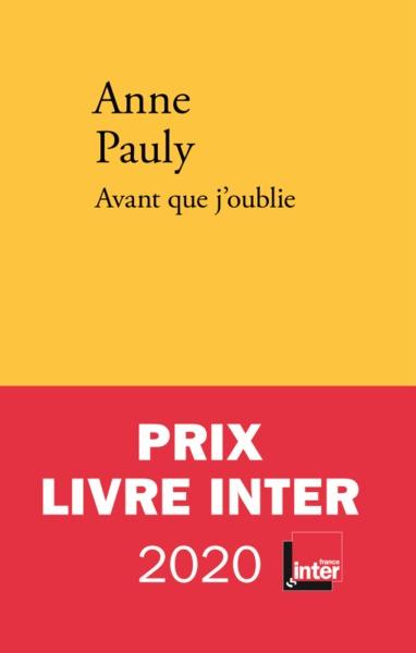 Avant que j'oublie : roman / Anne Pauly | Pauly, Anne. Auteur