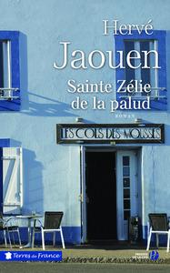 Sainte Zélie de la Palud | Jaouen, Hervé (1946-....). Auteur
