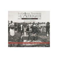 grande traversée de l'Afrique, mission Marchand (La) : Congo, Fachoda, Djibouti, 1896-1899   Deroo, Eric (1952-....). Auteur