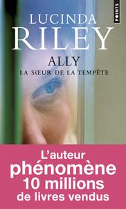 Ally : la soeur de la tempête   Riley, Lucinda (1971-....). Auteur