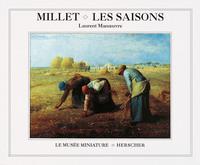 Millet, les saisons   Manoeuvre, Laurent. Auteur