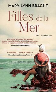 Filles de la mer : roman | Bracht, Mary Lynn. Auteur