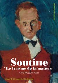Soutine : le lyrisme de la matière   Massé, Marie-Madeleine. Auteur