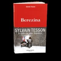 Berezina / Sylvain Tesson   Tesson, Sylvain (1972-....). Auteur