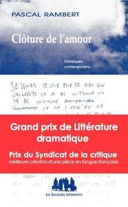 Clôture de l'amour | Rambert, Pascal (1962-....). Auteur