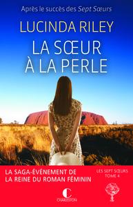 soeur à la perle (La) : Célaéno   Riley, Lucinda (1971-....). Auteur