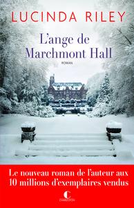 ange de Marchmont Hall (L') : roman   Riley, Lucinda (1971-....). Auteur