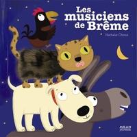 Les musiciens de Brême / Nathalie Choux | Choux, Nathalie (1967-....). Auteur