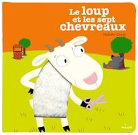 Le loup et les 7 chevreaux / Nathalie Choux | Choux, Nathalie (1967-....). Auteur