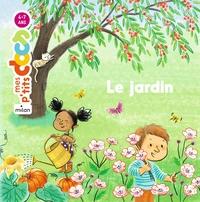 Le jardin / texte Stéphanie Ledu | Ledu, Stéphanie. Auteur