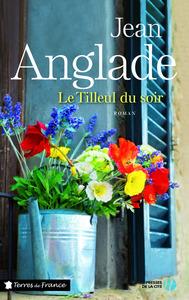 tilleul du soir (Le) | Anglade, Jean (1915-....). Auteur