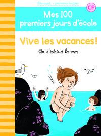 Vive les vacances ! : on s'éclate à la mer. 9 / Mathilde Bréchet, Amandine Laprun | Bréchet, Mathilde (1980-....). Auteur