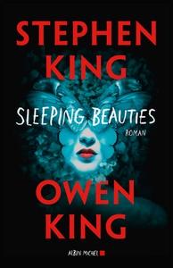 Sleeping beauties | King, Stephen (1947-....). Auteur