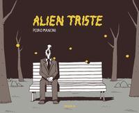 Alien triste | Mancini, Pedro. Auteur